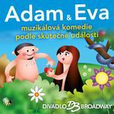 ADAM A EVA - hudební komedie o stvoření světa